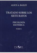 Tratado sobre los Siete Rayos- Psicología Esotéroca- Tomo I