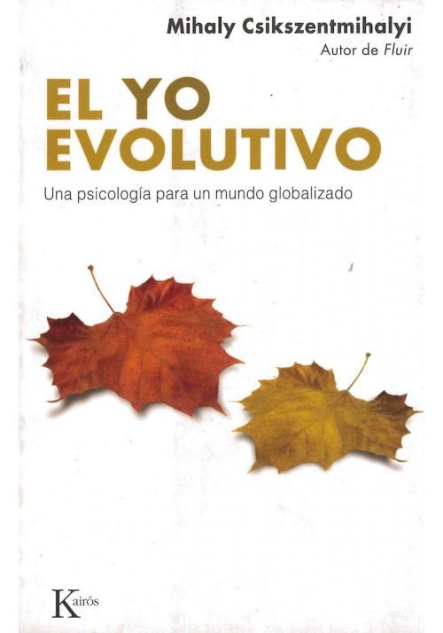 El Yo Evolutivo- Una psicología para un mundo globalizado