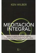 Meditación Integral- Mindfulness para despertar y estar presentes en nuestra vida
