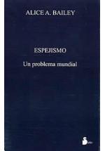 Espejismo-Un problema mundial