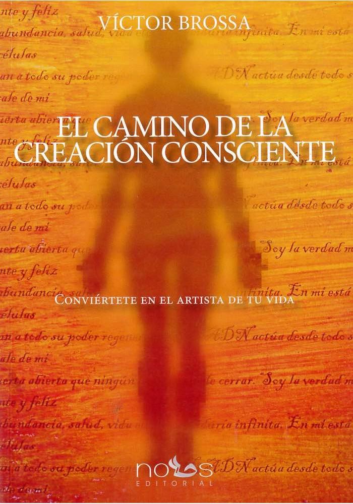 El camino de la creación consciente