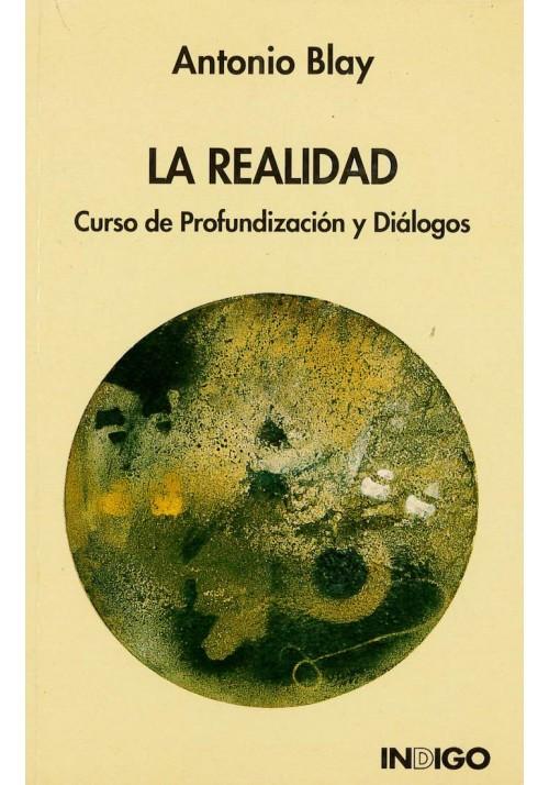 La Realidad- Curso de Profundización y Diálogos