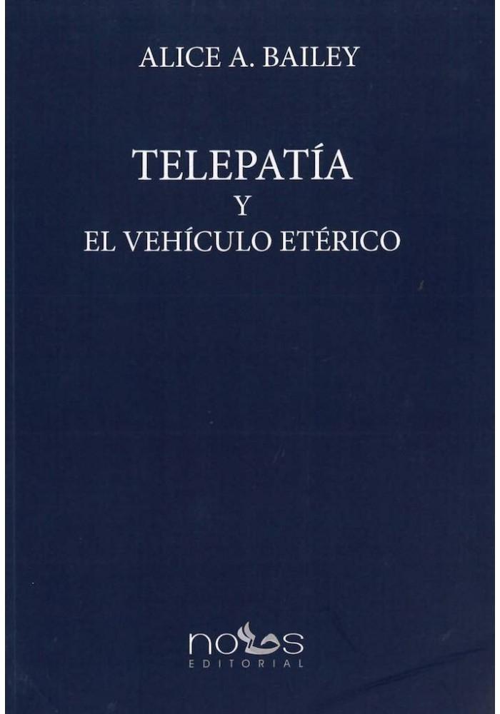Telepatia y El Vehículo Etérico