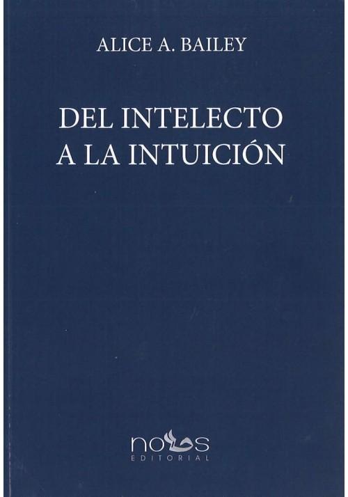 Del Intelecto a la Intuición