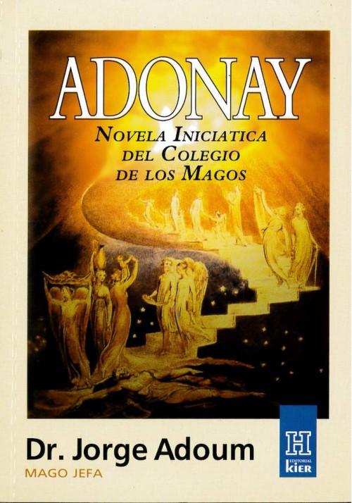 Adonay- Novela Iniciática del Colegio de los Magos