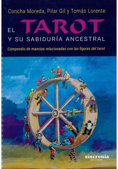 El Tarot y su Sabiduría Ancestral