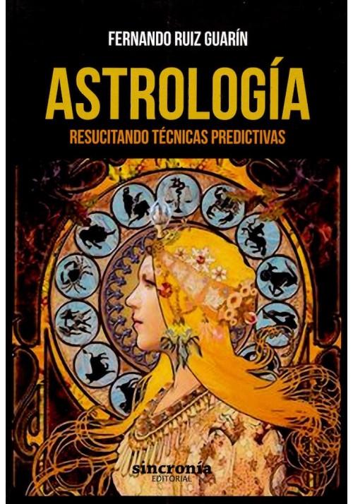 Astrología - Resucitando Técnicas Predictivas
