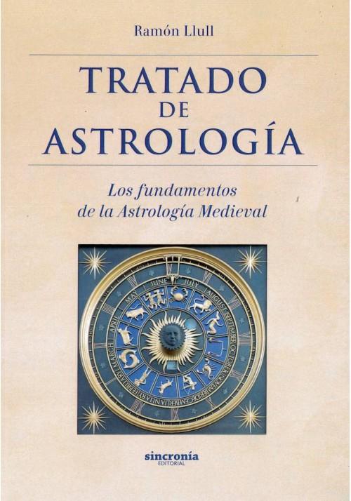 tratado de Astrología- Los fundamentos de la Astrología Medieval