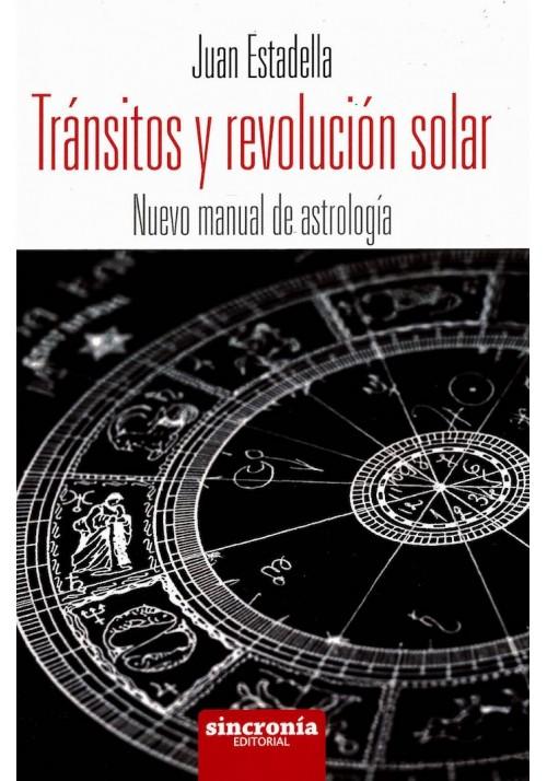 Tránsitos y Revolución Solar- Nuevo Manual de Astrología