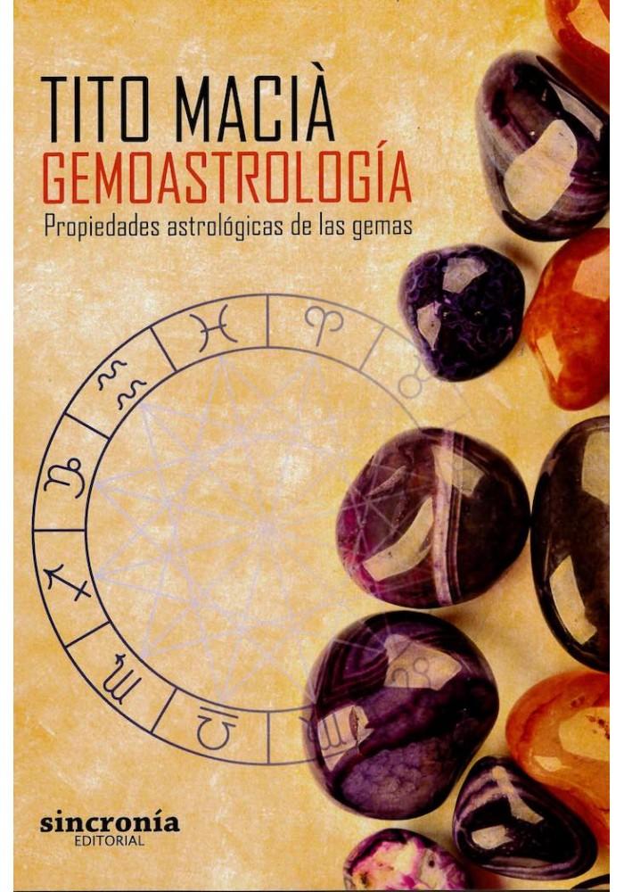Geomoastrología- Propiedades astrológicas de las gemas