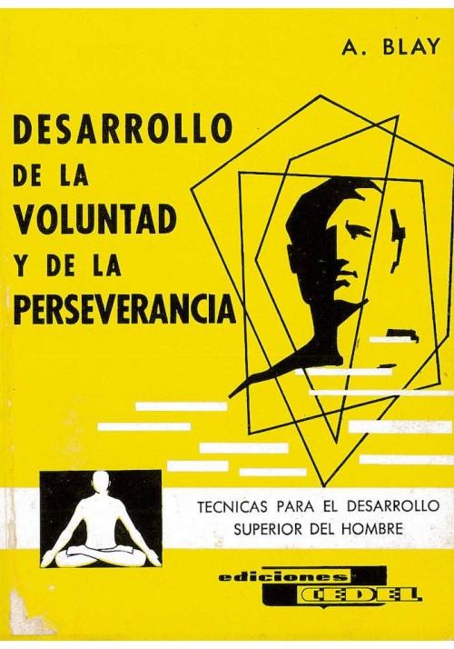 Desarrollo de la Voluntad y de la Perseverancia