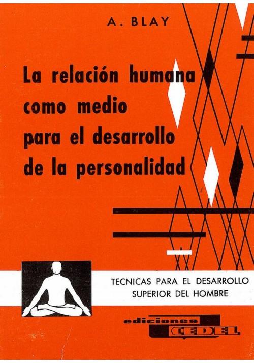 La relación humana como medio para el desarrollo de la personalidad