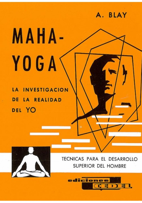 Maha - Yoga- La investigación de la realidad del Yo