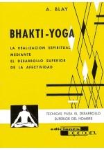 Bhakti- Yoga- La Realización Espiritual mediante el Desarrollo Superior de la Afectividad