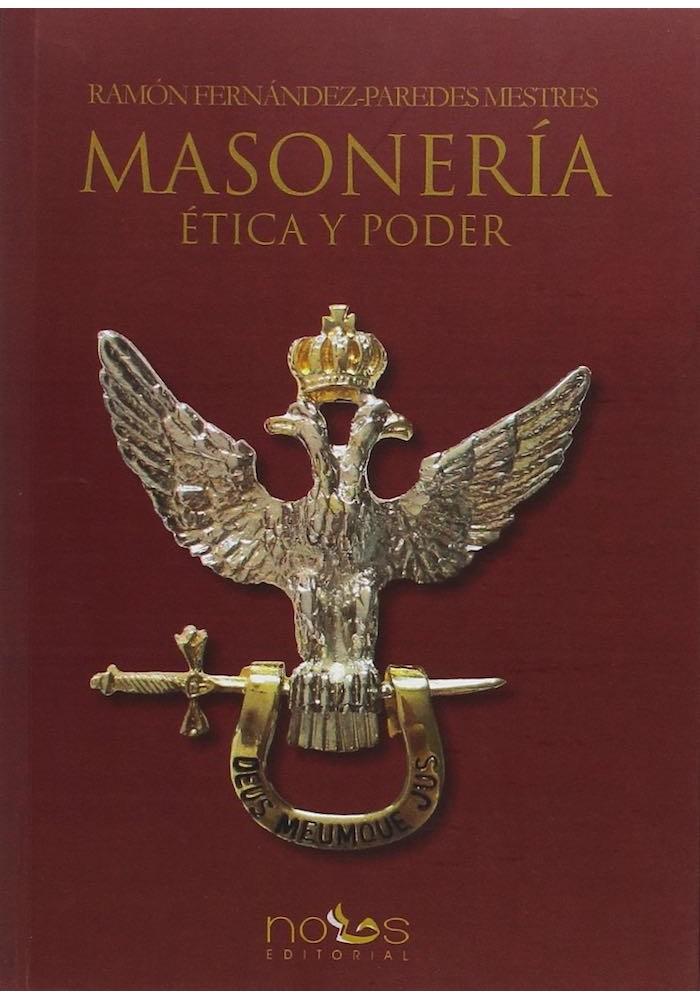 Masonería Ética Poder