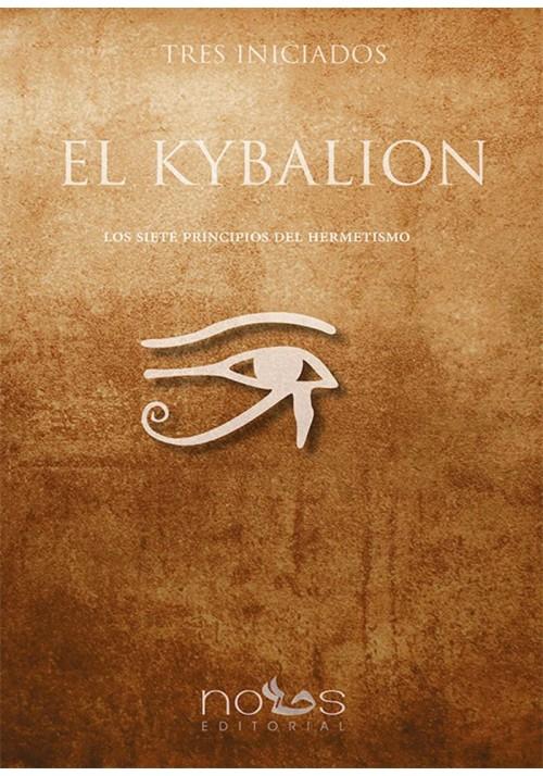 El Kybalion- Los siete Principios del Hermetismo