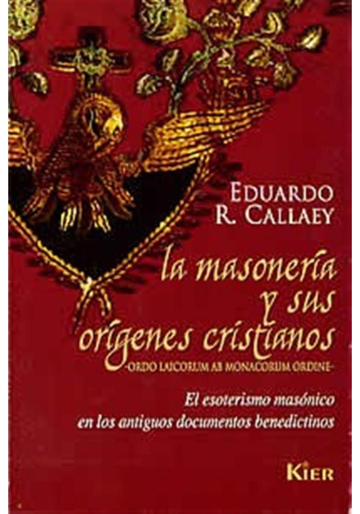 La Masonería y sus origens cristianos