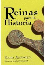 Reinas para la Historia - María Antonieta