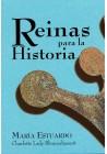 Reinas para  la Historia - María Estuardo