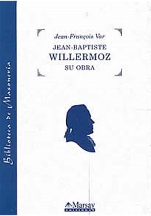 Jean-Baptiste Willermoz su obra