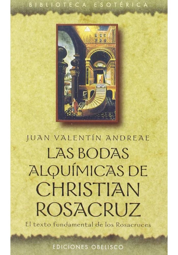 Las Bodas Alquímicas de Christian Rosacruz