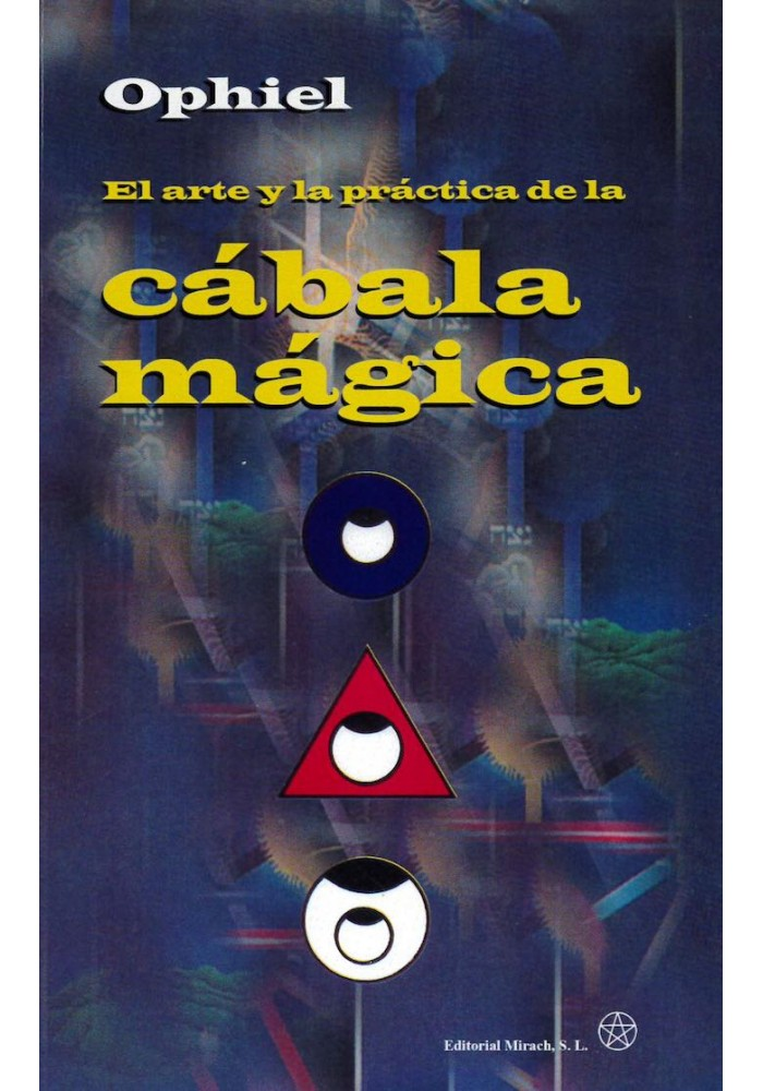 El arte y la práctica de la Cábala mágica