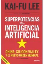 Superpotencias de la Inteligencia Artificial. China, Silicon Valley y el Nuevo Orden Mundial