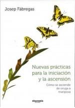 Nuevas Prácticas para la iniciación y la ascensión