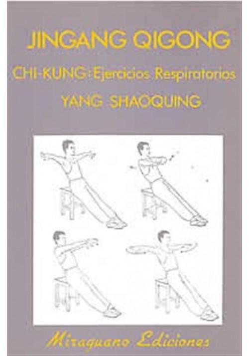 Jingang Qigong- Chi-Kung : ejercicios respiratorios
