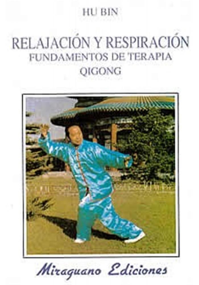 Relajación y respiración -fundamentos de terapia qigong