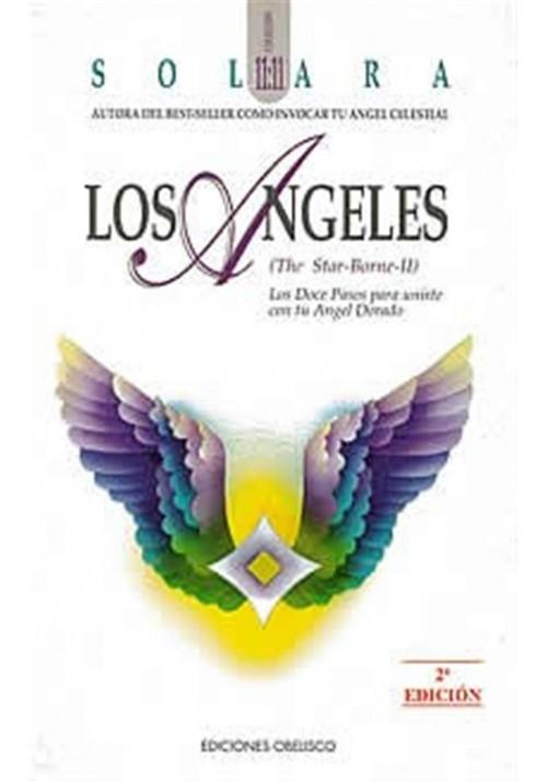 Los Ángeles- doce pasos para unirte con tu Angel Dorado