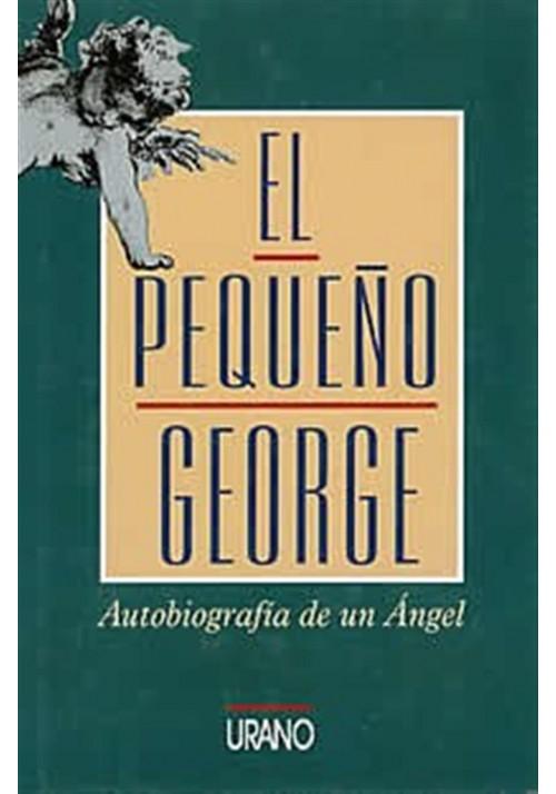 El pequeño George-Autobiografía de un Ángel