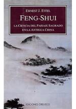 Feng Shui - La ciencia del paisaje Sagrado en la antigua China