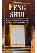 Feng Shui-  Una extraordinaria introducción a las técnicas del antiguo arte chino de la ubicación que transformará su vida.