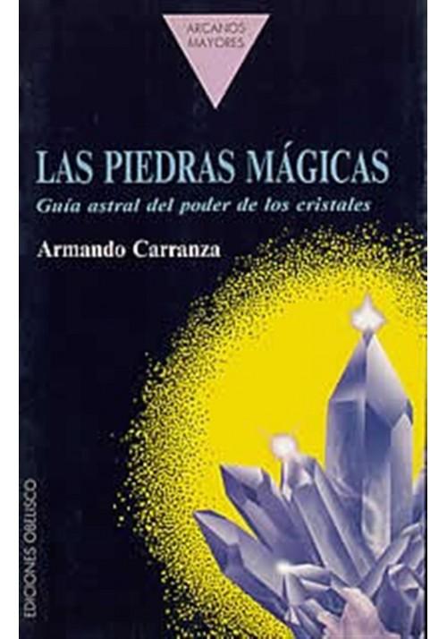 Las piedras mágicas-guía astral del poder de los cristales