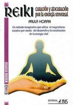 Reiki- curación y autocuración por la energía Universal