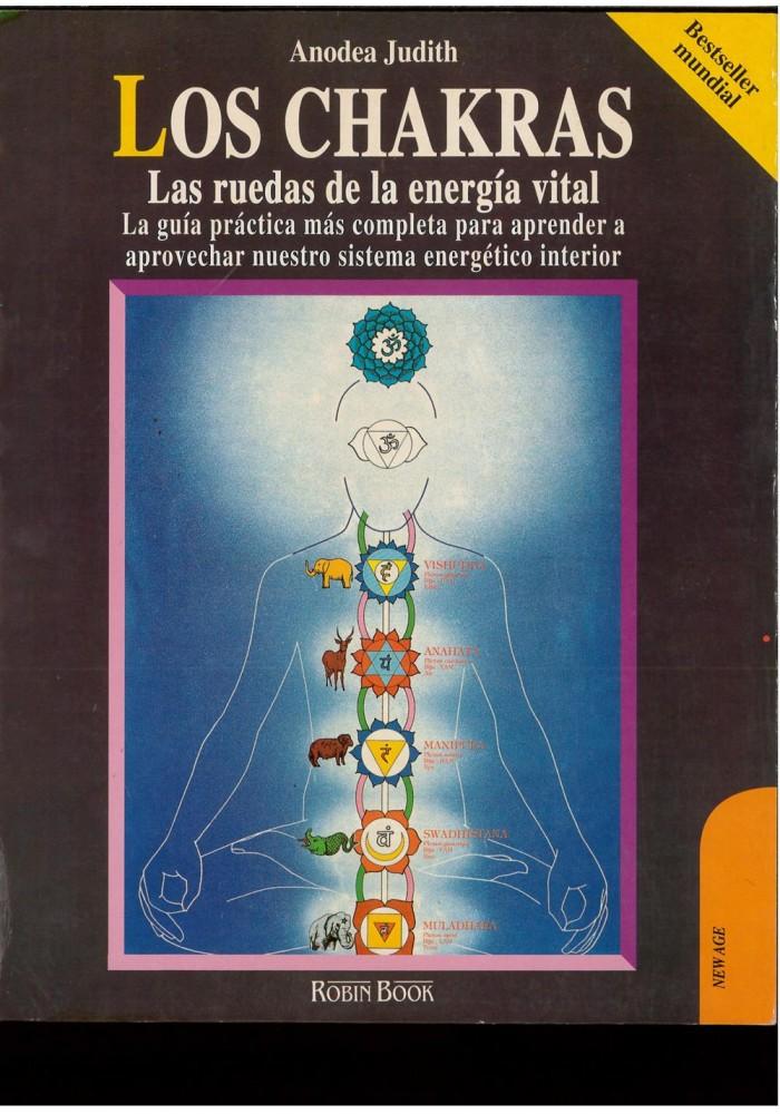 Los Chacras las ruedas de la energía vital