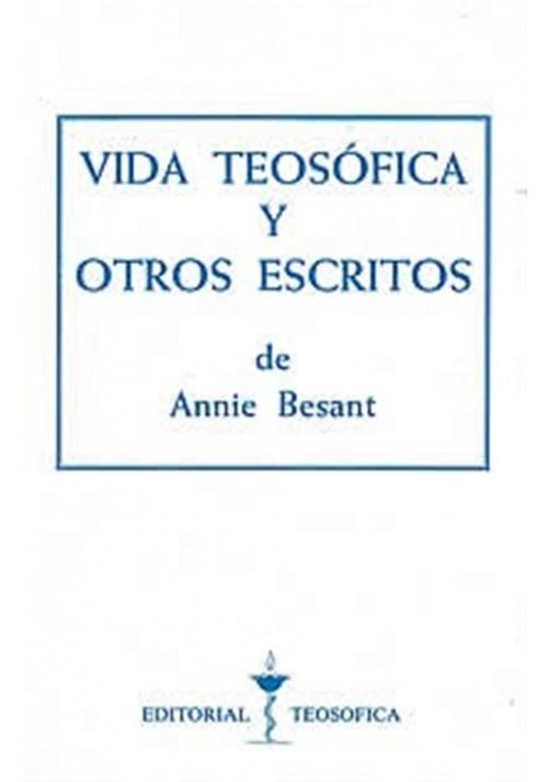 Vida Teosófica y otros escritos