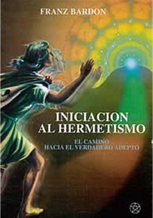 Iniciación al hermetismo