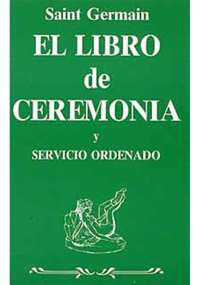 El libro de la Ceremonia y Servicio ordenado