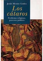 Los Cátaros-Problema religioso, pretexto político