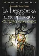 La heredera de los Templarios -el Hermano Sapo