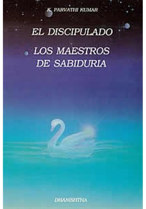 El Discipulado- Los Maestros de Sabiduría