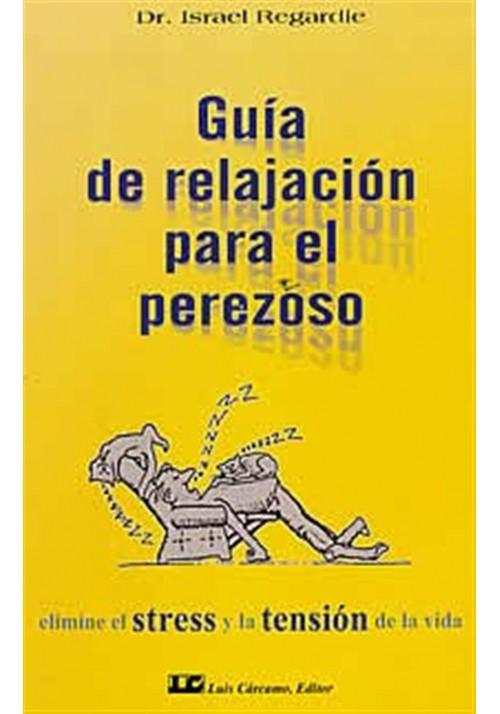 Guía de relajación para perezosos