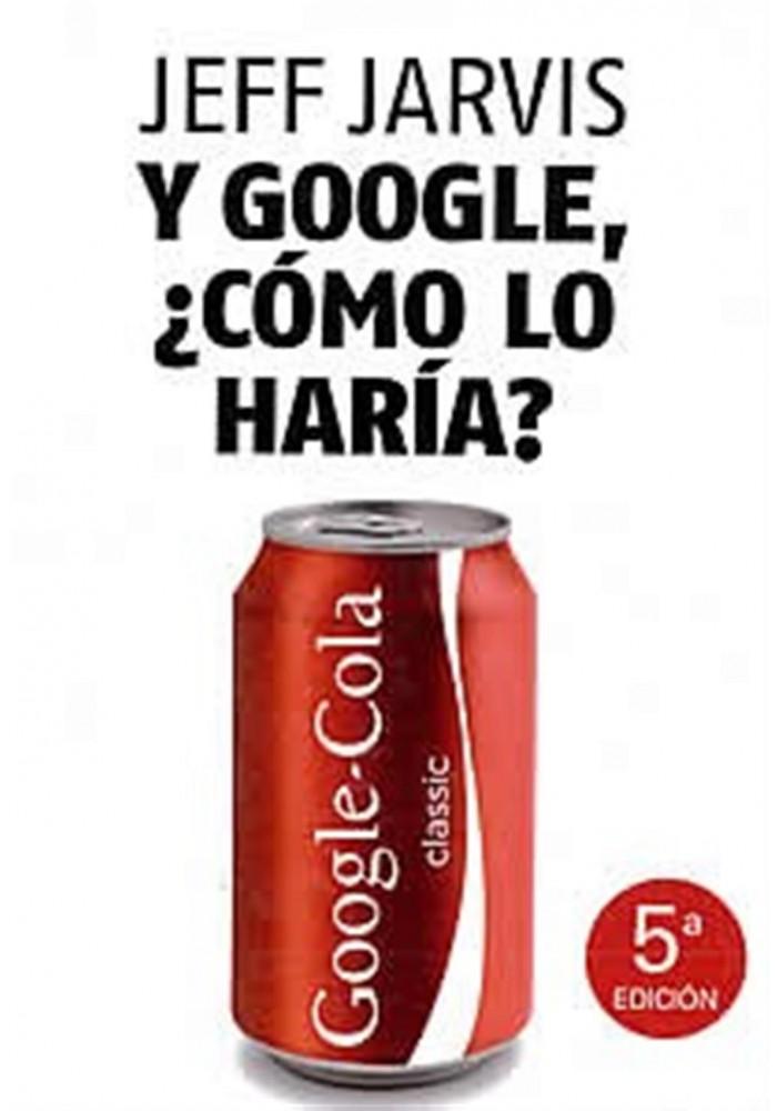 Y Google , ¿Cómo lo haría?