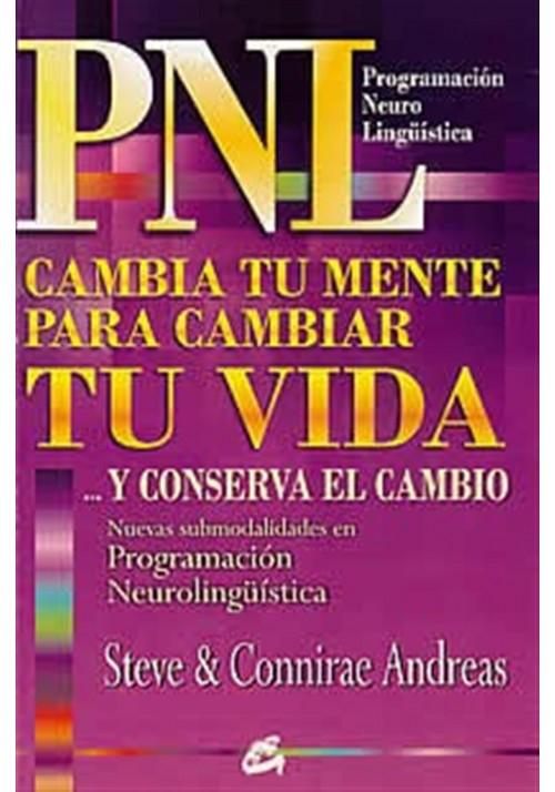 PNL Cambia tu mente para cambiar tu vida