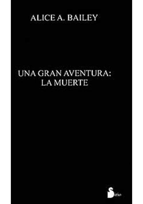 Una gran aventura. la muerte