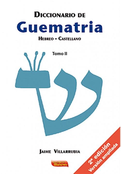 Diccionario de Guematria Hebreo Castellano - Tomo II