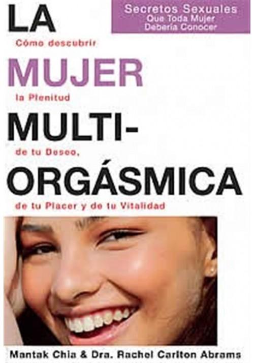 La mujer multI-orgásmica