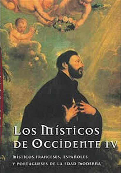 Los místicos de Occidente IV